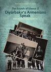 The Sounds of Silence II- Diyarbakır's Armenians Speak