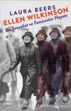 Ellen Wilkinson: Bir Sosyalist ve Feministin Hayatı