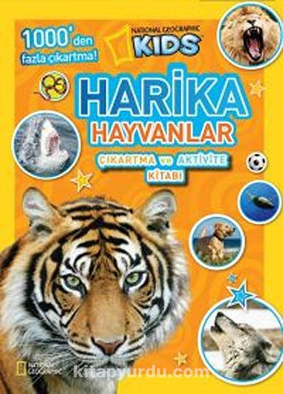 National Geographic Kids -Harika Hayvanlar Çıkartma ve Aktivite Kitabı - National Geographic pdf epub