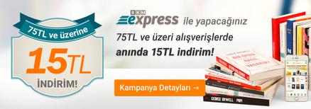 BKM Express ile tek seferde yapılan 75 TL ve üzeri peşin ya da taksitli alışverişlerde anında 15 TL indirim