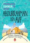 Peygamberimizin Güvenilir Arkadaşı Abdurrahman Bin Avf