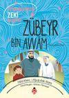 Peygamberimizin Zeki Arkadaşı Zübeyr Bin Avvam