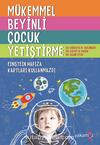 Mükemmel Beyinli Çocuk Yetiştirme – Einstein Hafıza Kartları
