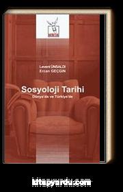 Sosyoloji Tarihi & Dünya'da ve Türkiye'de