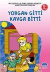 Yorgan Gitti Kavga Bitti / 3. Sınıf 100 Temel Eserden Seçmeler Set 1