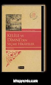 Kelile ve Dimne'den Seçme Hikayeler (Kenar Boyalı) / 100 Temel Eser