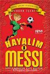 Hayalim Messi 1 & Gökte Ararken Evde Buldum