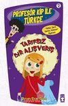 Tarifsiz Bir Alışveriş /  Profesör Kip ile Türkçe -2