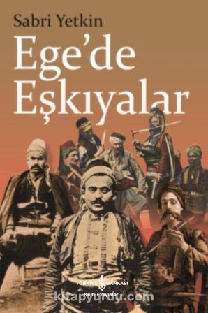 Ege'de Eşkıyalar - Dr. Sabri Yetkin pdf epub
