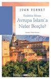 Avrupa İslam'a Neler Borçlu?