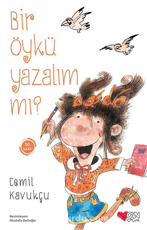 Bir Öykü Yazalım mı? - Cemil Kavukçu pdf epub