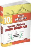 10. Sınıf Tüm Dersler Çözümlü Soru Bankası