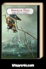 Bataklık Ülke & Perg Efsaneleri 3. Kitap