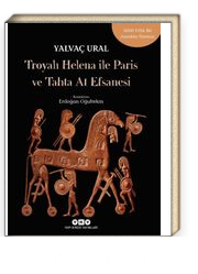 Troya'lı Helena ile Paris ve Tahta At Efsanesi