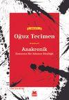 Anakronik & Zamansız Bir Adamın Günlüğü