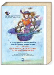 09-11 Mayıs 2012 Çocuk ve Gençlik Edebiyatında Aytül Akal Sempozyumu