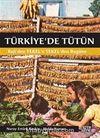 Türkiye'de Tütün & Reji'den Tekel'e Tekel'den Bugüne