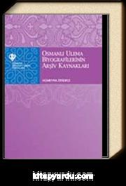 OsmanlД± Ulema Biyografilerinin ArЕџiv KaynaklarД±