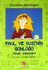 Paul ve Suzi'nin Günlüğü (Suzi Yazıyor)
