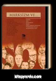 Marksizm ve...