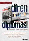 Diren Diplomasi & Gezi Olayları, Dış Politika ve Küresel Komplo Teorileri