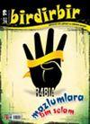Birdirbir Dergisi Sayı:79 / Zulüm ve Mazlum