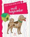 Evcil Hayvanlar / Küçük Kaşifin Boyama Kitabı -1