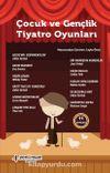 Çocuk ve Gençlik Tiyatro Oyunları (11 Oyun)