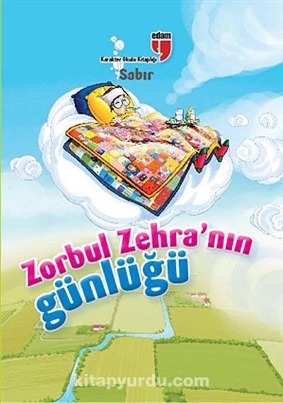 Sabır / Zorbul Zehra'nın Günlüğü - Ahmet Mercan pdf epub