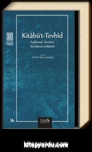 Kitabü't-Tevhid / Açıklamalı Tercüme