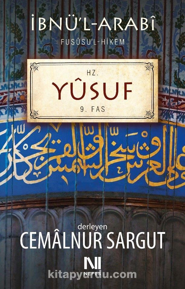 Hz. Yusuf Fassı / Fususu'l Hikem 9