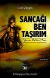 Sancağı Ben Taşırım & Yavuz Selim Han