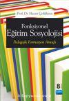 Fonksiyonel Eğitim Sosyolojisi & Pedagojik Formasyon Amaçlı
