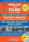 English With Films The Gun And The Pulpit -Filmlerle İngilizce -Silah ve Kürsü & Watching Listening Reading Vocabulary English-Turkish