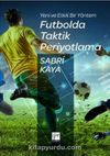 Futbolda Taktik Periyotlama