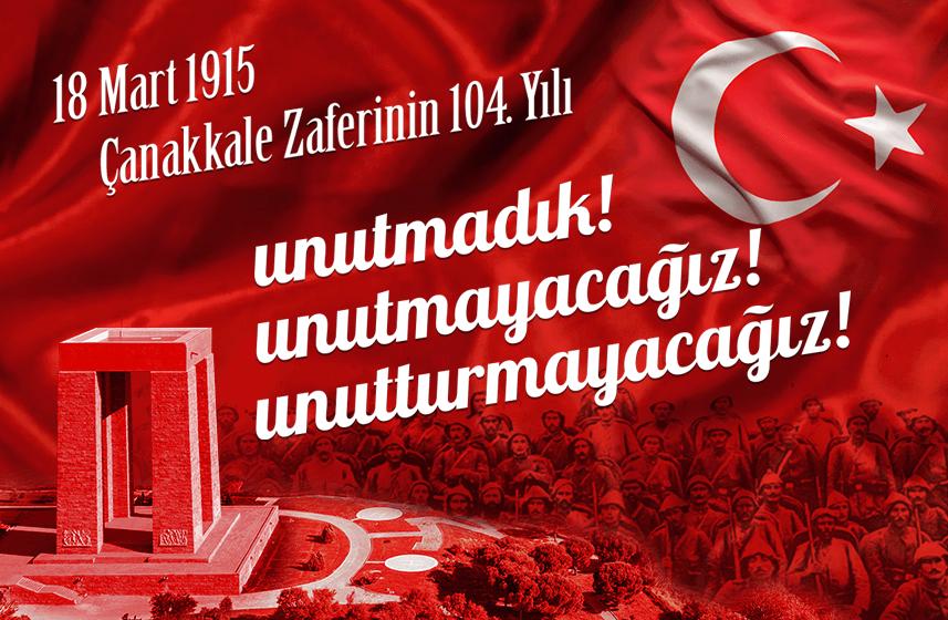 18 Mart 1915 Çanakkale Zaferi'nin 104. Yılı