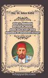 Sultan 2. Abdülhamid Devrinde Bir Muhalif: Ahmed Saib ve Eseri Sultan Abdülhamid ve Saltanatının İlk Yılları