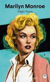 Marilyn Monroe: Melankolik Sarışın