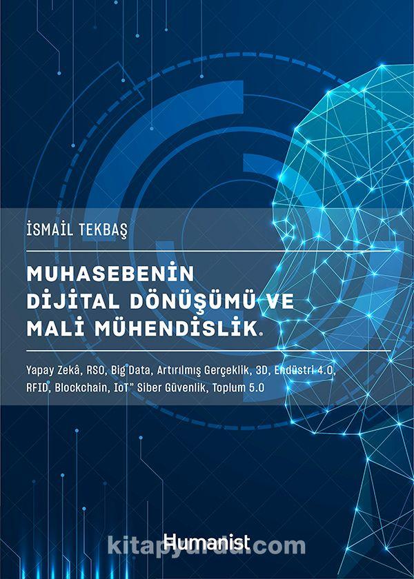 Muhasebenin Dijital Dönüşümü ve Mali Mühendislik - İsmail Tekbaş pdf epub