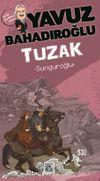 Sunguroğlu Tuzak