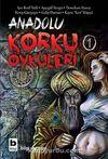 Anadolu Korku Öyküleri -1