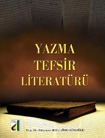 Yazma Tefsir Literatürü - Süleyman Mollaibrahimoğlu pdf epub