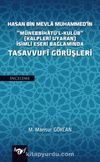 """Hasan Bin Mevla Muhammed'in """"Münebbihatü'l-Kulub"""" (Kalpleri Uyaran) İsimli Eseri Bağlamında Tasavvufi Görüşleri"""