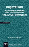 """Kuşeyri'nin """"El-Cevahiru'l Mensure"""" İsimli Eseri Bağlamında Tasavvufi Görüşleri"""