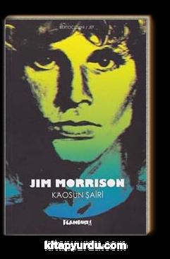 Jim Morrison Kaosun Şairi