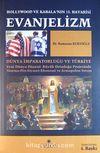 Evanjelizm - Hollywood ve Kabala'nın 13.Havarisi & Dünya İmparatorluğu ve Türkiye
