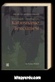 Bir Dil İçi Aktarım Örneği Nazmizade Murtaza'nın  Kabusname Tercümesi
