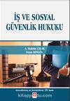 İş ve Sosyal Güvenlik Hukuku (A. Hakim Çelik)