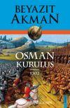 Osman: Kuruluş 1302