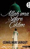 Allah'ıma Sefere Çıktım